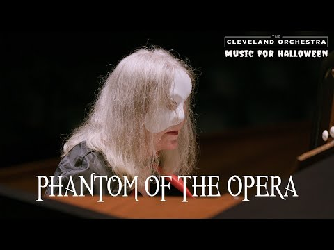 The Cleveland Orchestra - Phantom of the Opera