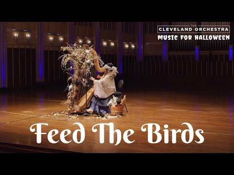 The Cleveland Orchestra - Feed the Birds